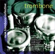 NEW TROMBONE COLLECTIVE - TROMBONE